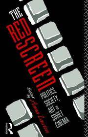 The Red Screen: Politics, Society, Art in Soviet Cinema by  Anna (editor) Lawton - Paperback - 1992 - from House of Our Own and Biblio.co.uk