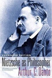 Nietzsche As Philosopher (Columbia Classics in Philosophy) by Arthur C. Danto - Paperback - 2005 - from Revaluation Books (SKU: x-023113519X)