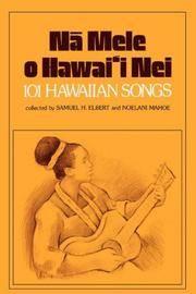 Nā Mele o Hawai'i Nei: 101 Hawaiian Songs