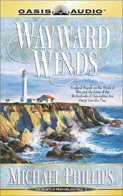 Wayward Winds (Audio : Cassette) by  Michael Phillips - 2002 - from Squirreled Away Books (SKU: 10102080)