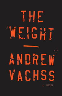 The Weight  A Novel