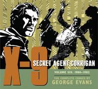 X-9: Secret Agent Corrigan Volume 6