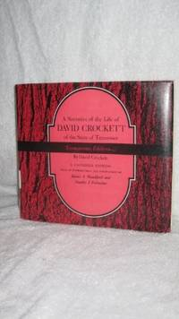 A NARRATIVE OF THE LIFE OF DAVID CROCKETT OF THE STATE OF TENNESSEE TENNESSEANA EDITIONS