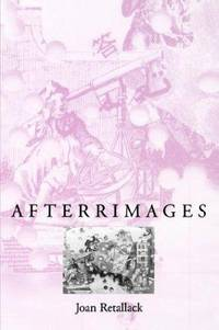 Afterrimages (Wesleyan Poetry Series)