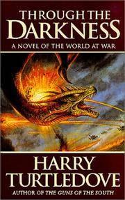 Through the Darkness (World at War, Book 3)