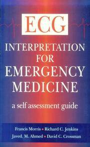 ECG Interpretation for Emergency Medicine: A Self Assessment Guide