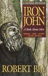 image of IRON JOHN. A Book About Men
