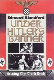 Under Hitler's Banner, Serving the Third Reich