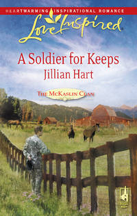 A Soldier for Keeps   (Love Inspired #483)