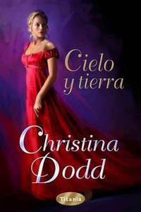 Cielo y Tierra by  Christina Dodd  - Paperback  - from Better World Books  (SKU: 19132633-75)