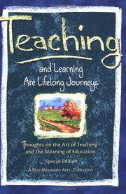 Teaching and Learning Are Lifelong Journeys