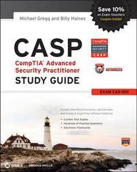 CASP CompTIA�  Advanced Security Practitioner Study Guide