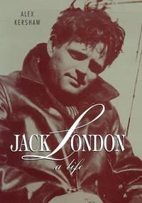 Jack London: A Life. [hardcover].