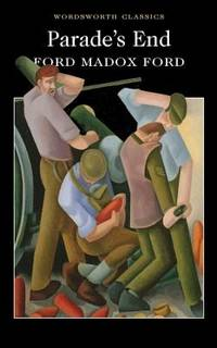 Parade's End (Wordsworth Classics) F.M. Ford