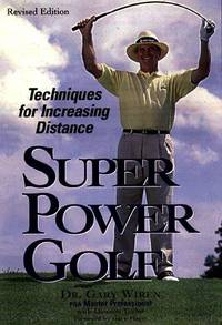 image of Super-Power Golf: Techniques for Increasing Distance