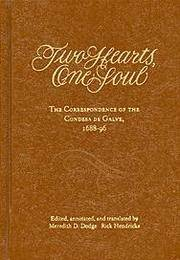 Two Hearts, One Soul: The Correspondence of the Condesa De Galve, 1688-96