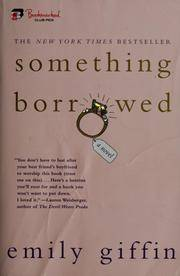 image of Something Borrowed: A Novel