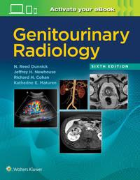 N. Reed Dunn - Genitourinary Radiology - 6E