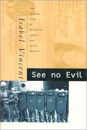 See No Evil : The Strange Case of Christine Lamont & David Spencer. by  Isabel VINCENT - Paperback - First Edition - from Robert Wright Books and Biblio.com