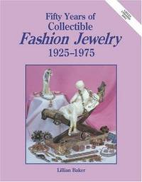 Fifty Years Of Fashion Jewelry 1925-1975