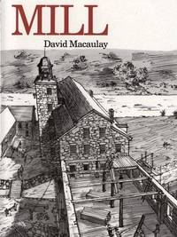 Mill by David Macaulay - Paperback - Later Printing - 1983 - from Always Superior Books and Biblio.com