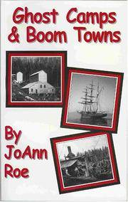 Ghost Camps & Boom Towns