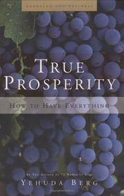 True Prosperity: How to Have Everything