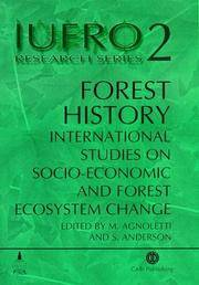Forest History: International Studies on Socio-Economic and Forest Ecosystem Change Report No. 2 of the Iufro Task Force on Environmental Change
