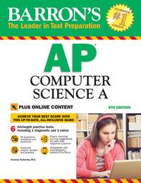 Barron's AP Computer Science A, 8th Edition: With Bonus Online Tests