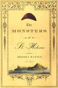 The Monsters of St. Helena.