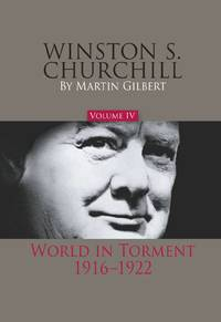 image of Winston S. Churchill: World in Torment, 1916-1922: Vol 4