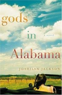 Gods In Alabama: A Novel