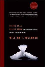Rising Up and Rising Down: Some Thoughts on Violence, Freedom and Urgent Means (Abridged in One Volume).
