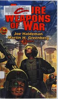 Future Weapons of War : Craters; David in the Lion's Den; Rocket Boy; Jade Angel; Broken Bits; The First Cup of Coffee War; The Soldier Within; Spec-Ops; The Weapon; The Looking Glass War; Humans Call It Duty; Casualty by  Brendan  William H.; DuBois - Paperback - First Paperback Printing - 2008 - from Second Chance Books & Comics (SKU: 525050)