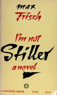 I'M Not STILLER a Novel