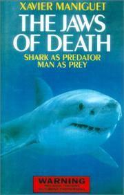 THE JAWS OF DEATH: SHARK AS PREDATOR MAN AS PREY
