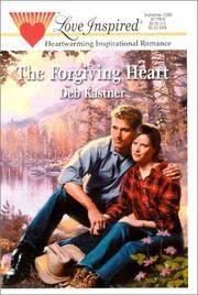 The Forgiving Heart (Love Inspired #113)