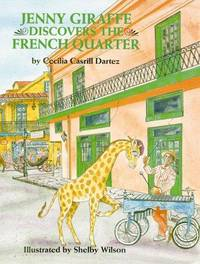 Jenny Giraffe Discovers the French Quarter [signed]
