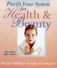 Purify Your System For Health & Beauty