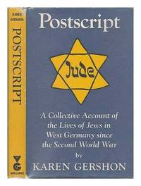 Postscript: A Collective Account Of The Lives Of Jews In West Germany Since The Second World War