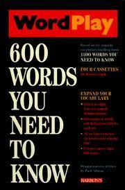 Wordplay: 600 Words You Need to Know