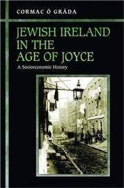 Jewish Ireland in the Age of Joyce: A Socioeconomic History