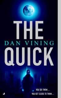 The Quick (A Jimmy Miles Mystery)