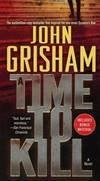 image of A Time To Kill (Turtleback School & Library Binding Edition)