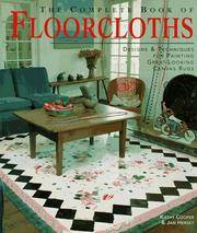 THE COMPLETE BOOK OF FLOORCLOTHS Designs & Techniques for Painting  Great-Looking Canvas Rugs