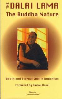 The Buddha Nature: Death and Eternal Soul in Buddhism by Dalai Lama XIV - Paperback - 1997-02-01 - from Ergodebooks (SKU: SONG1885394195)
