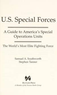 U.S. Special Forces A Guide to America's Special Operations Units