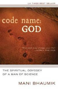 CODE NAME: God--The Spiritual Odyssey Of A Man Of Science (includes CD-ROM)