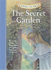 The Secret Garden (Classic Starts) by  Frances Hodgson Burnett - Hardcover - from Good Deals On Used Books and Biblio.com