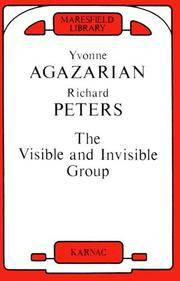 The Visible and Invisible Group (Maresfield Library)